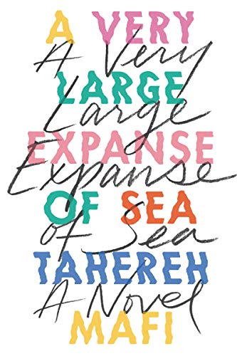 A Very Large Expanse Of Sea por Mafi Tahereh