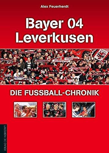 Bayer 04 Leverkusen – Die Fußball-Chronik