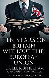Ten Years On: Britain Without the European Union
