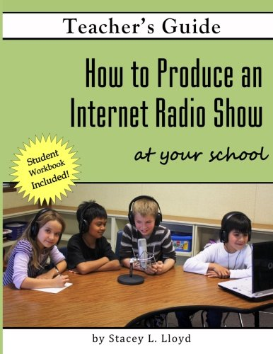 How to Produce an Internet Radio Show at Your School