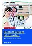 Recht und Verträge beim Hausbau: Was...