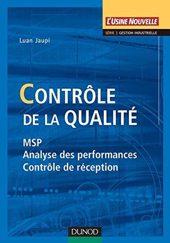 Contrôle de la qualité - MSP, analyse des performances et contrôle de réception