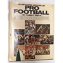 Illustrated History Of Pro Football