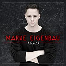 Marke Eigenbau [Explicit]
