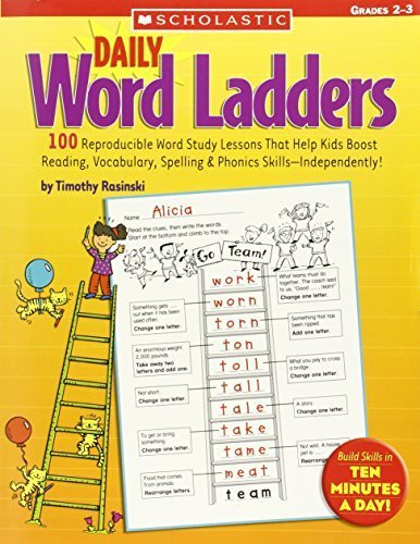 Daily Word Ladders: Grades 2?3: 100 Reproducible Word Study Lessons That Help Kids Boost Reading, Vocabulary, Spelling & Phonics Skills?Independently! by Rasinski, Timothy (2005) Paperback