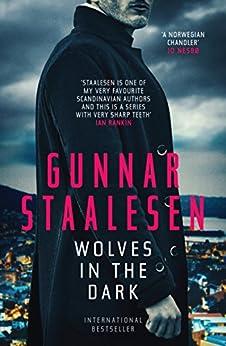 Wolves in the Dark (Varg Veum Book 19) by [Staalesen, Gunnar]