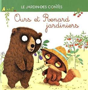"Afficher ""Ours et Renard jardiniers"""