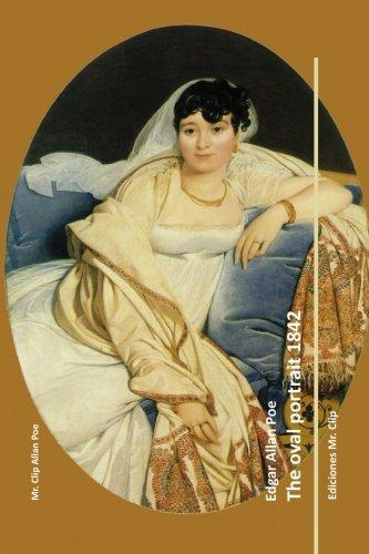 The oval portrait 1842 (Mr. Clip Allan Poe, Band 28)