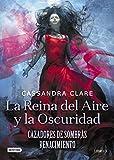 La Reina del Aire y la Oscuridad: Cazadores de sombras: Renacimiento 3: 2 (La Isla del Tiempo Plus)