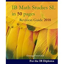 IB Math Studies SL in 50 pages: Revision Guide 2018 (English Edition)