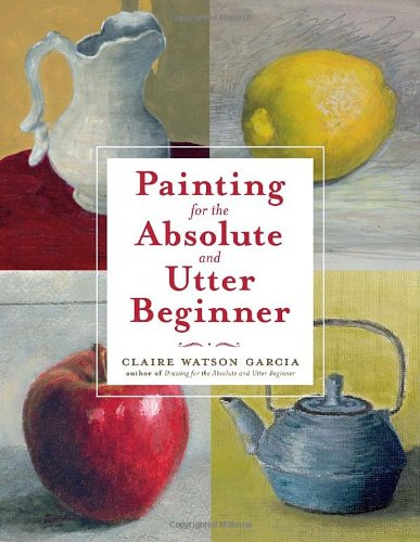 painting-for-the-absolute-and-utter-beginner