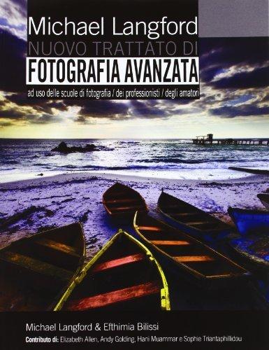 Nuovo trattato di fotografia avanzato di Langford, Michael (2012) Tapa blanda
