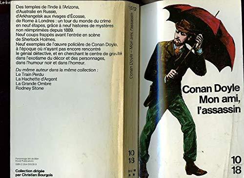 Mon ami, l'assassin : Et autres histoires de mystère par Sir Arthur Conan Doyle