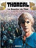 Thorgal - Tome 31 - Le Bouclier de Thor de Yves Sente,Grzegorz Rosinski ( 27 novembre 2008 ) - 27/11/2008