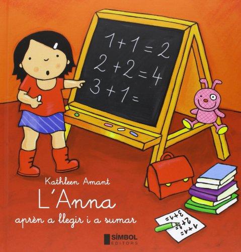 L'Anna aprèn a llegir i a sumar