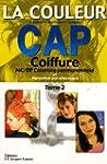 La couleur CAP Coiffure : Tome 2, MC/...