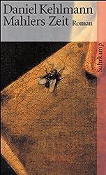 Mahlers Zeit: Roman (suhrkamp taschenbuch)