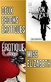 Deux eBooks Érotiques: Érotique Circus et Le Black Cat Saloon (French Edition)