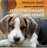 Edelstein-Therapie für Hunde (Gebundene Ausgabe)