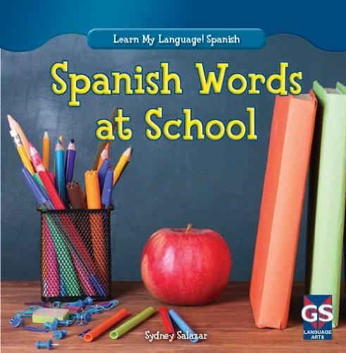 Spanish Words at School (Learn My Language! Spanish)
