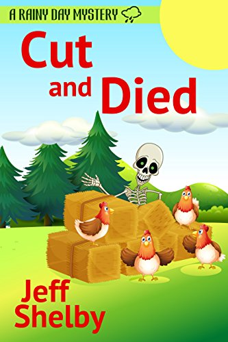 Cut and Died (A Rainy Day Mystery Book 8)