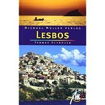 Lesbos: Reisehandbuch mit vielen praktischen Tipps.
