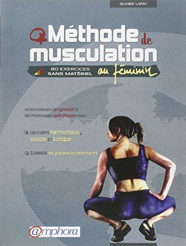 Méthode de musculation au féminin : 80 exercices sans matériel par Olivier Lafay