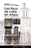 """Afficher """"Les lieux de culte en Anjou"""""""