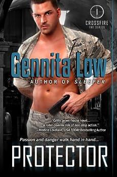 Protector (Crossfire series Book 1) by [Low, Gennita]