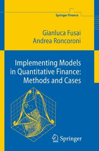 Implementing Models in Quantitative Finance: Methods and Cases (Springer Finance) by Gianluca Fusai (2008-01-17)