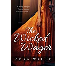 The Wicked Wager ( A Regency Murder Mystery & Romance ) (English Edition)
