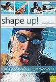 Shape up! (Swim Workouts 2)