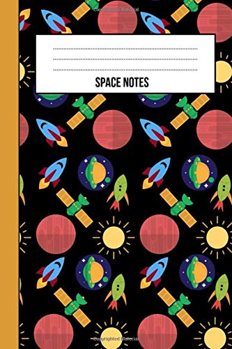 Space Notes: Notebook / Journal / Notepad / Diary, Gifts For Space Lovers (Lined, 6