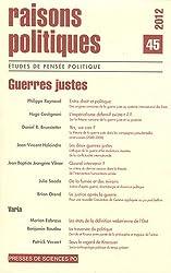 Raisons politiques, N° 45, Février 2012 : Guerres justes