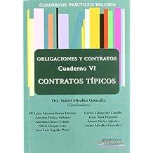 6: Cuadernos prácticos Bolonia. Obligaciones y Contratos. Cuaderno VI. Contratos típicos (Colección Cuadernos Prácticos Bolonia)