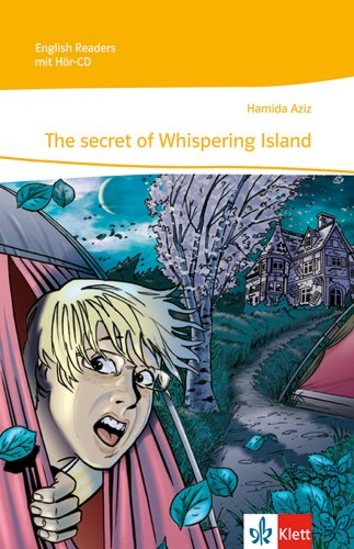The secret of Whispering Island: Lektüre mit Audio-CD Klasse 6 (English Readers)