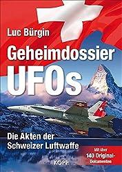 Geheimdossier UFOs: Die Akten der Schweizer Luftwaffe