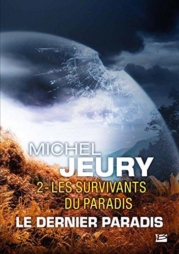 Le Dernier Paradis, T2 : Les Survivants du Paradis par Michel Jeury