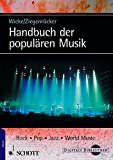 Handbuch der populären Musik - Peter Wicke, Kai E Ziegenrücker, Wieland Ziegenrücker