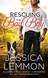 Rescuing the Bad Boy (Second Chance Series Book 2)