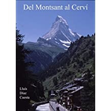 Del Montsant al Cerví: Arxius de muntanya 1a part (1980-1994) (Catalan Edition)