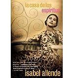[ [ [ La Casa de Los Espiritus = The House of the Spirits (English, Spanish) [ LA CASA DE LOS ESPIRITUS = THE HOUSE OF THE SPIRITS (ENGLISH, SPANISH) ] By Allende, Isabel ( Author )Mar-17-1995 Paperback