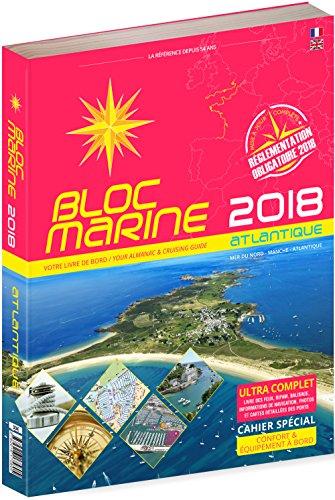 Bloc Marine 2018 - Manche Atlantique, Guide nautique du plaisancier, cartographie marine et plans des ports