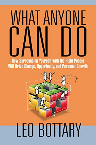 What Anyone Can Do: How Surrounding Yourself with the Right ...