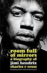 Room Full of Mirrors: A Biography of Jimi Hendrix by Charles R. Cross (2005-08-15)