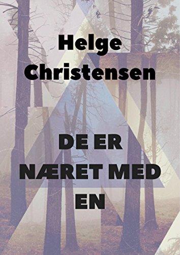 De er næret med en (Danish Edition) por Helge  Christensen