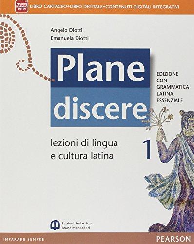 Plane discere. Con Grammatica latina essenziale. Per i Licei. Con e-book. Con espansione online: 1