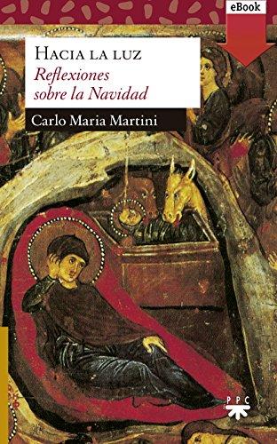 Hacia la luz: Reflexiones sobre la Navidad (Sauce nº 196) eBook ...