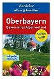 Baedeker Allianz Reiseführer Oberbayern, Bayerisches Alpenvorland - Bernhard Abend, Dagmar Zimdars