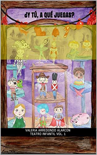 Y tú, a qué juegas?: Teatro infantil (Teatro para Educación ...